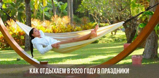 Comment se détendre pendant les vacances en 2020