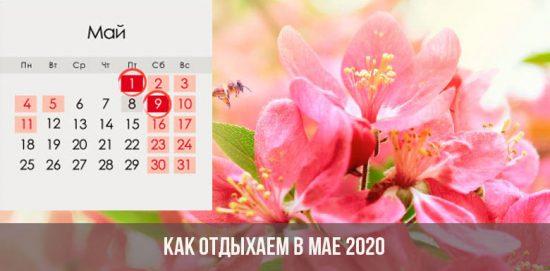 Comment se détendre en mai 2020: week-ends et vacances en Russie