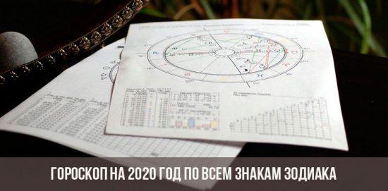 Horoscope pour 2020 pour tous les signes du zodiaque
