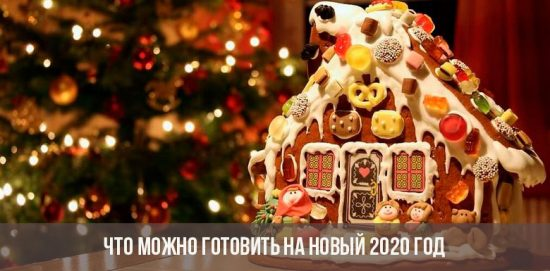 Que peut-on préparer pour la nouvelle année 2020
