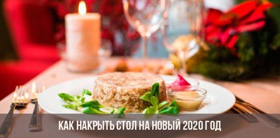 Comment dresser la table pour la nouvelle année 2020