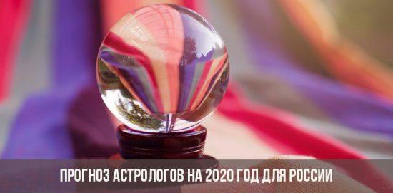 Prévisions des astrologues pour 2020 pour la Russie